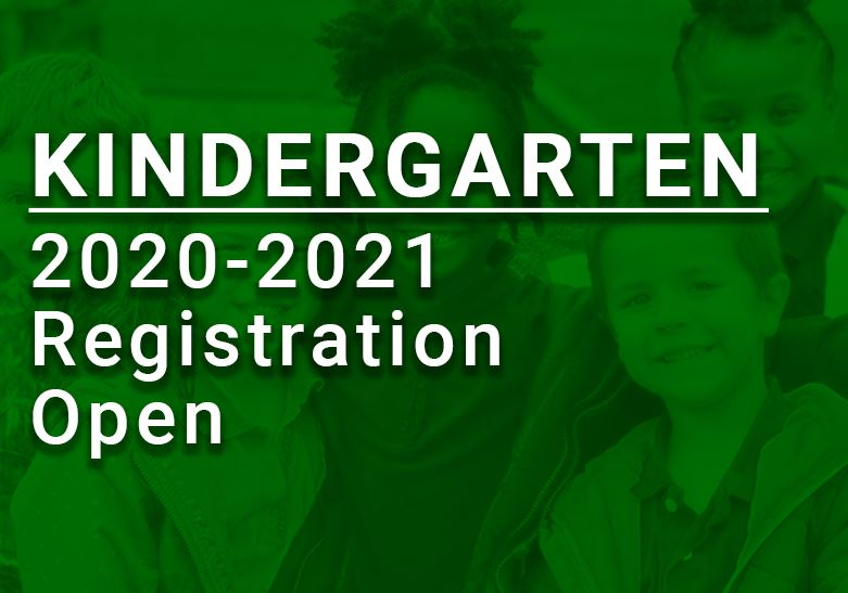 Kindergarten Registration Now Open