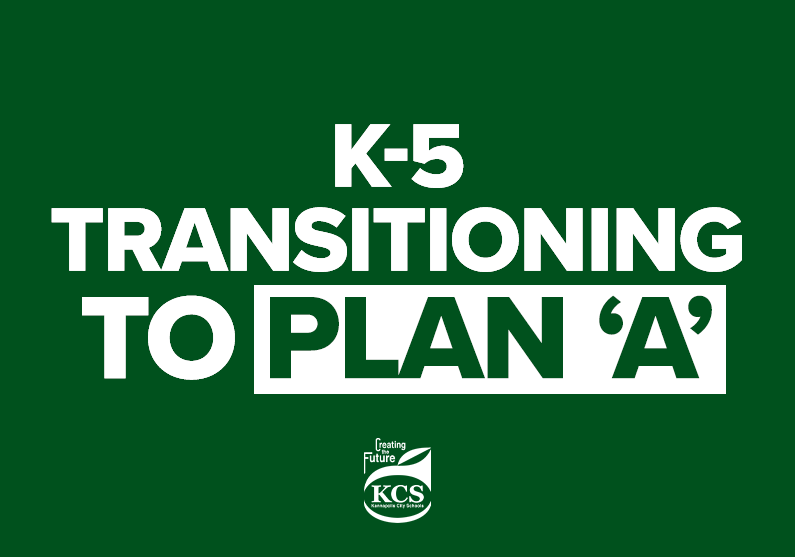 K-5 Plan 'A' Transition