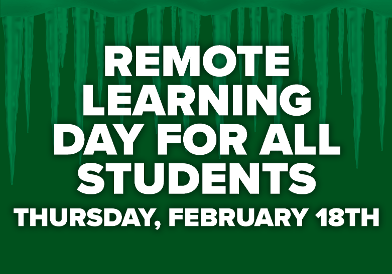 Remote Learning Day for All Students | Thursday, February 18th
