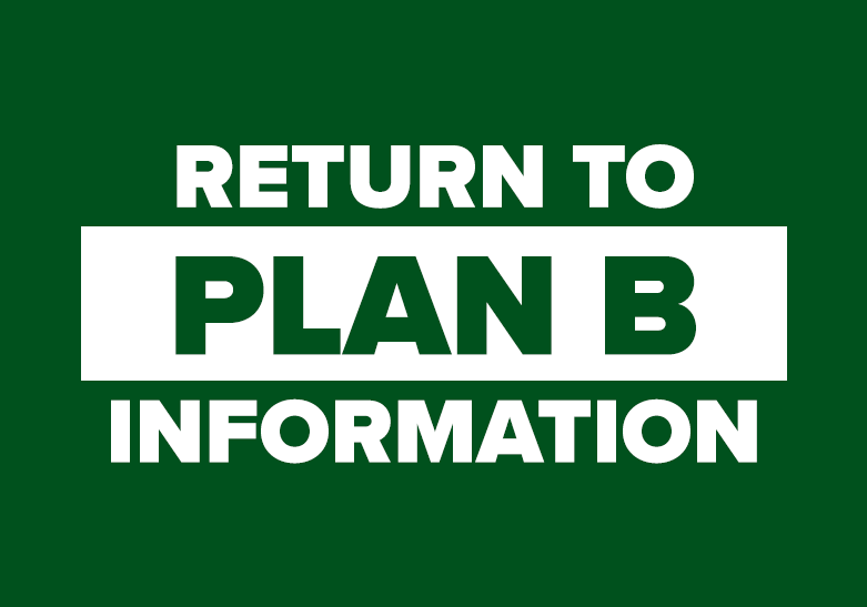 Return to Plan B Information