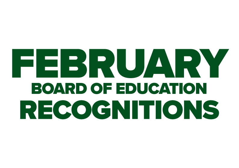 February Board of Education Recognitions