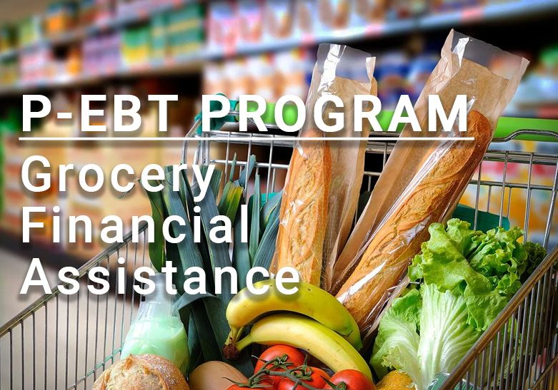 NEW Pandemic EBT (P-EBT) Program