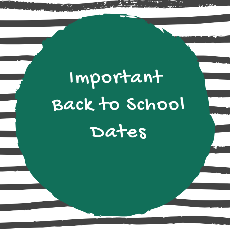 Important dates for the beginning of school